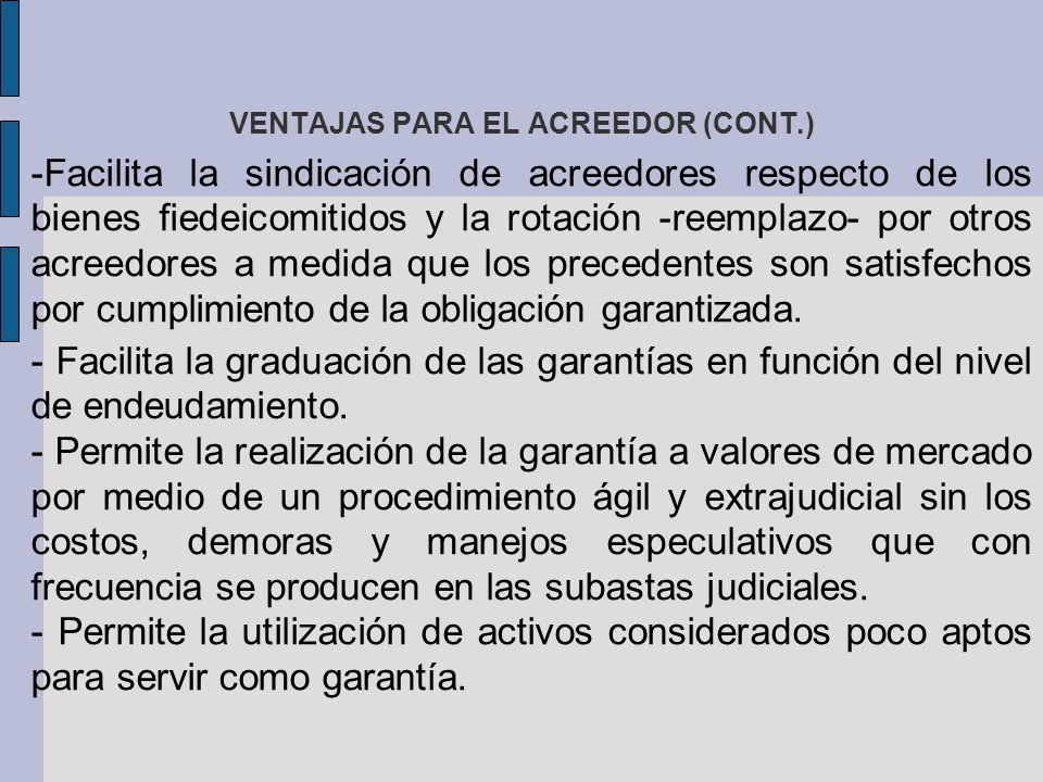 VENTAJAS PARA EL ACREEDOR (CONT.)