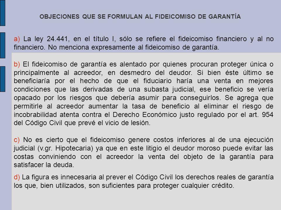OBJECIONES QUE SE FORMULAN AL FIDEICOMISO DE GARANTÍA