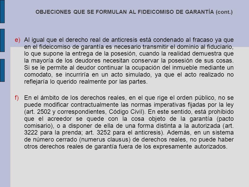 OBJECIONES QUE SE FORMULAN AL FIDEICOMISO DE GARANTÍA (cont.)
