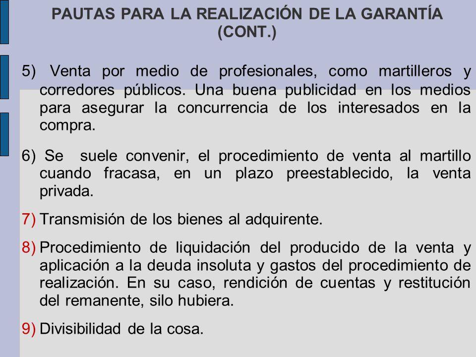 PAUTAS PARA LA REALIZACIÓN DE LA GARANTÍA (CONT.)