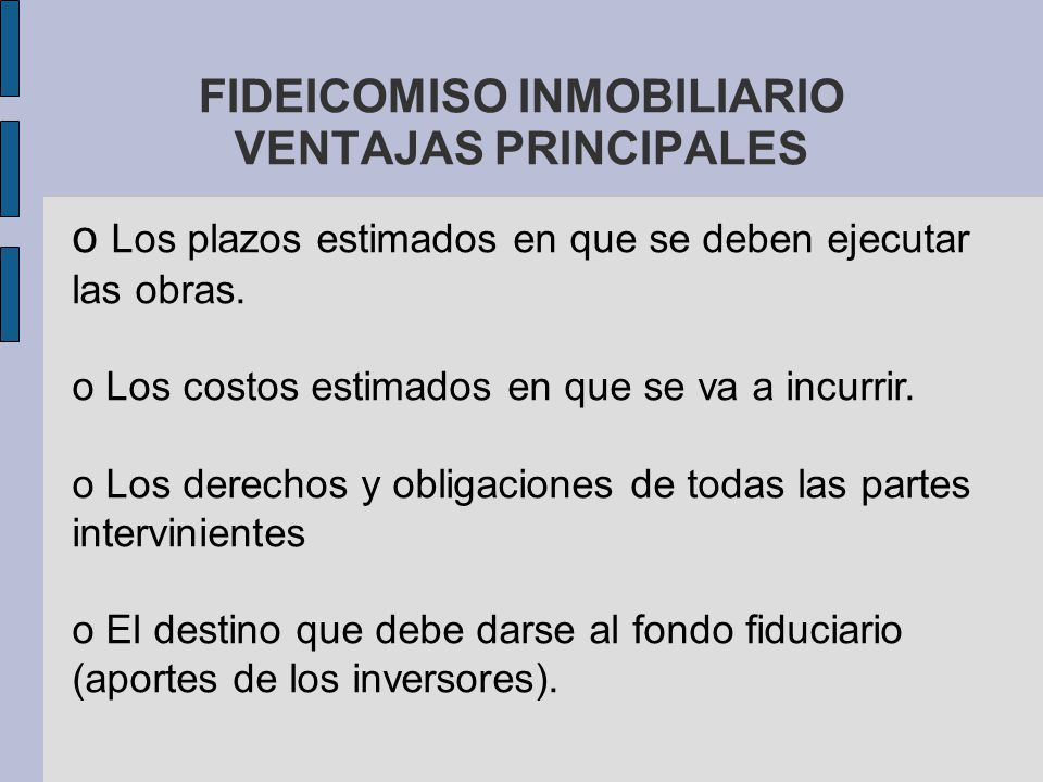 FIDEICOMISO INMOBILIARIO VENTAJAS PRINCIPALES