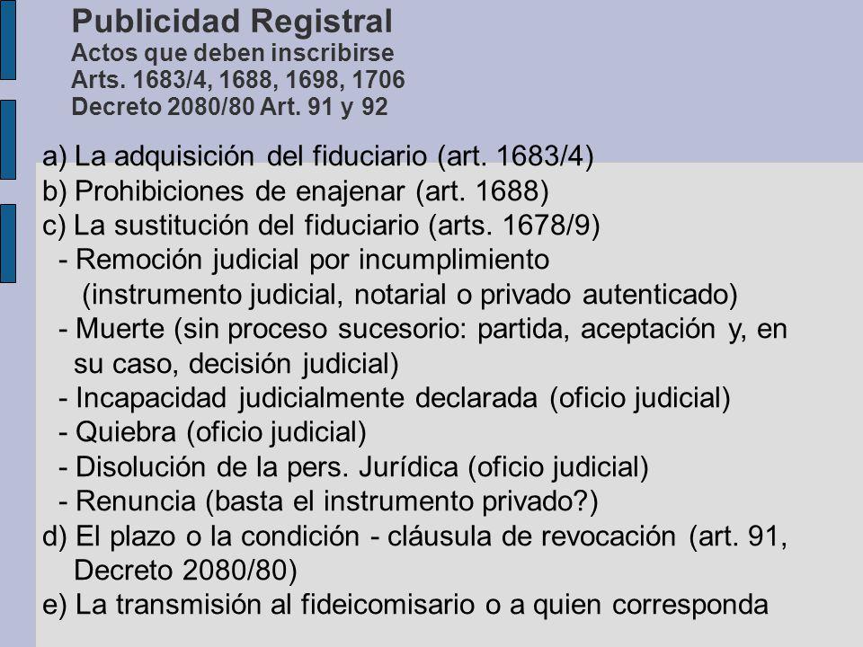Publicidad Registral Actos que deben inscribirse Arts