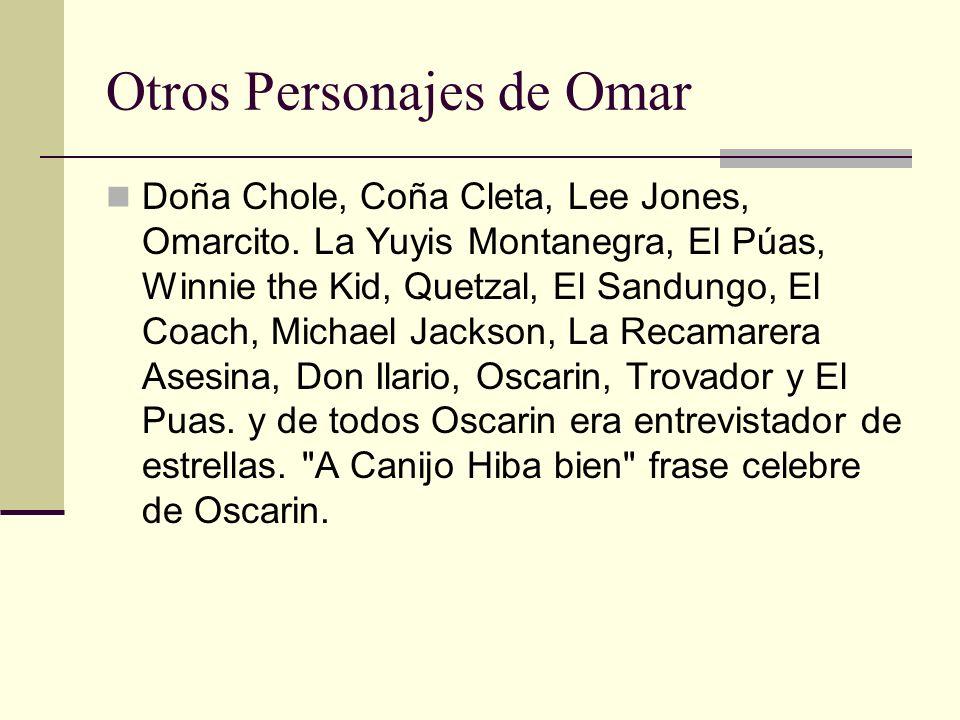 Otros Personajes de Omar
