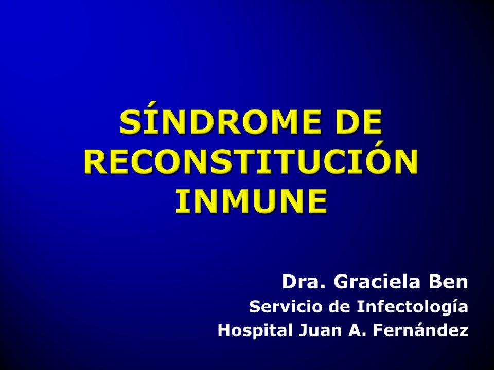 Dra. Graciela Ben Servicio de Infectología Hospital Juan A. Fernández