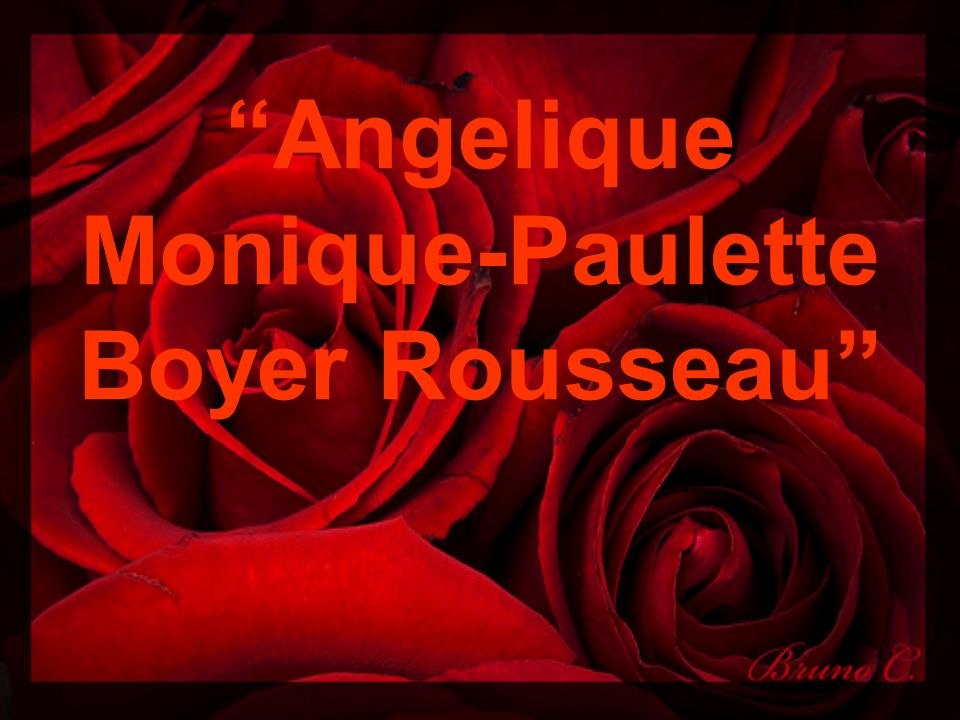 Angelique Monique-Paulette Boyer Rousseau