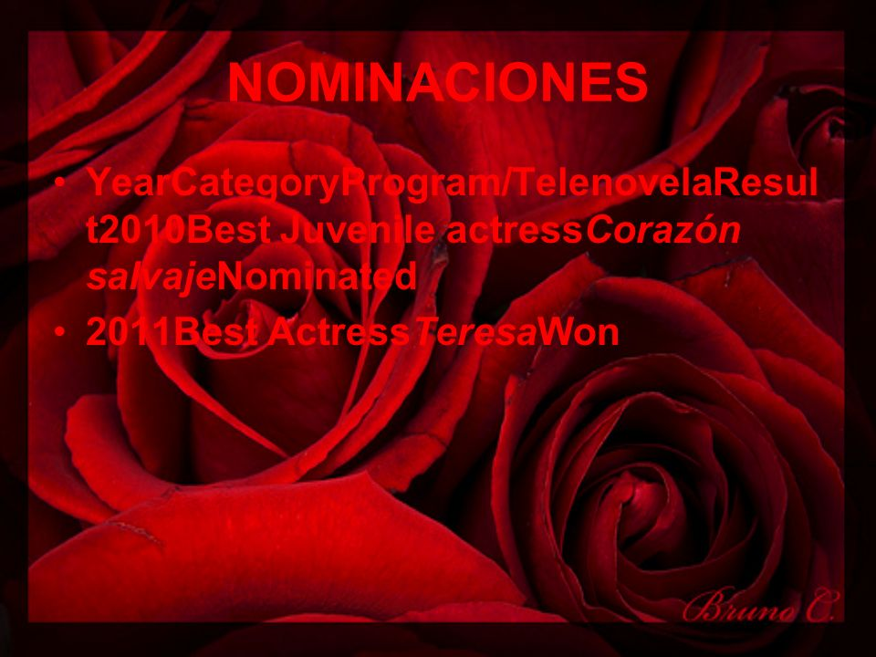 NOMINACIONES YearCategoryProgram/TelenovelaResult2010Best Juvenile actressCorazón salvajeNominated.