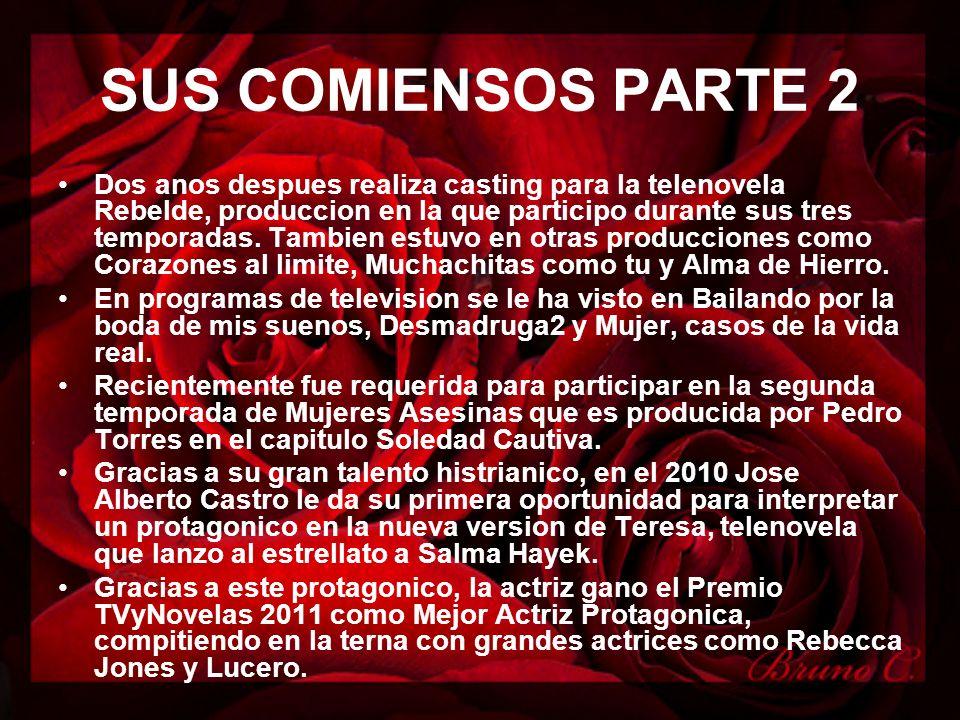 SUS COMIENSOS PARTE 2