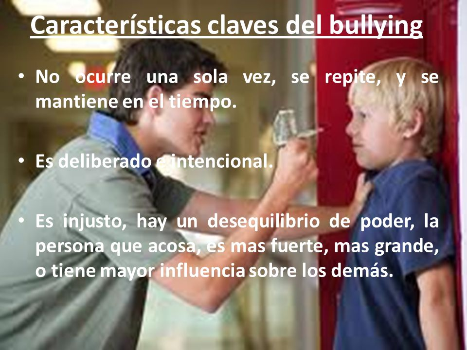 Características claves del bullying