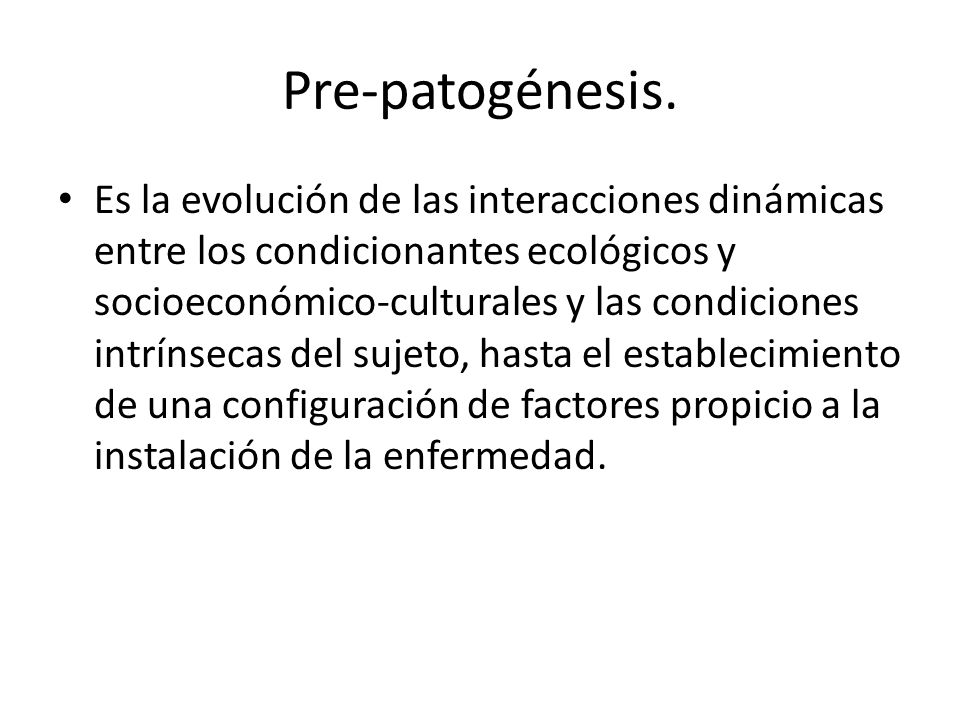 Pre-patogénesis.