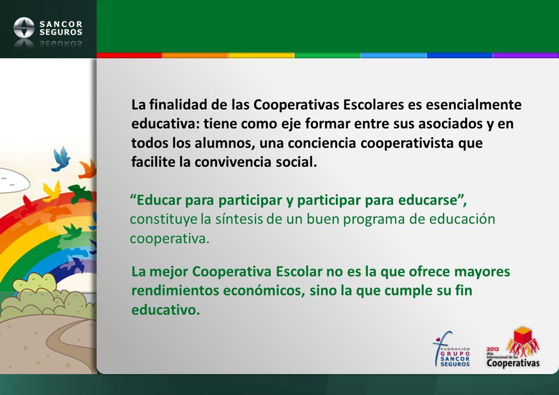 La finalidad de las Cooperativas Escolares es esencialmente educativa: tiene como eje formar entre sus asociados y en todos los alumnos, una conciencia cooperativista que facilite la convivencia social.