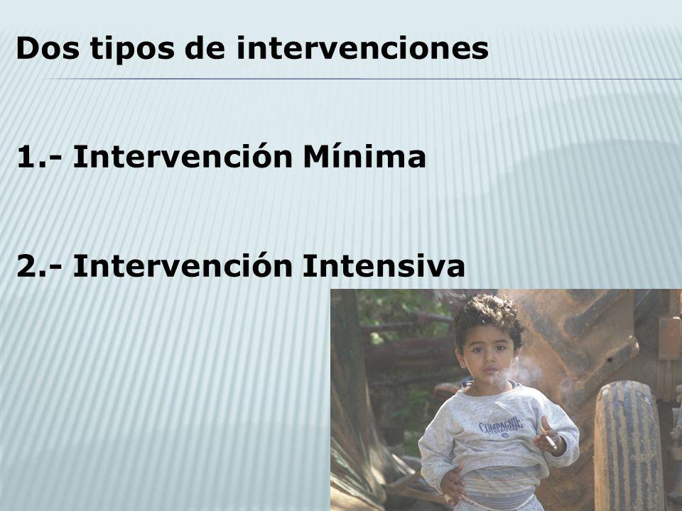 Dos tipos de intervenciones
