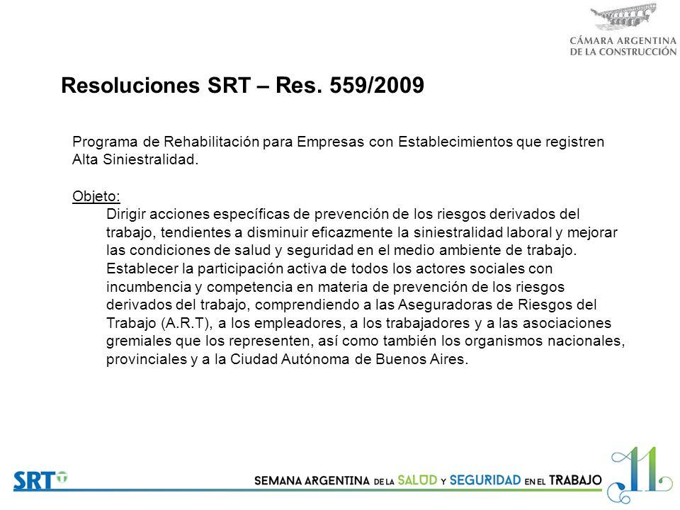 Resoluciones SRT – Res. 559/2009