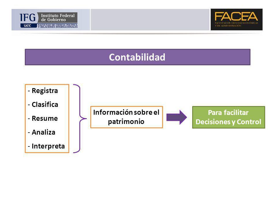 Información sobre el patrimonio Para facilitar Decisiones y Control