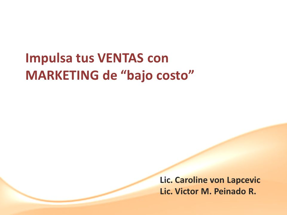 Impulsa tus VENTAS con MARKETING de bajo costo