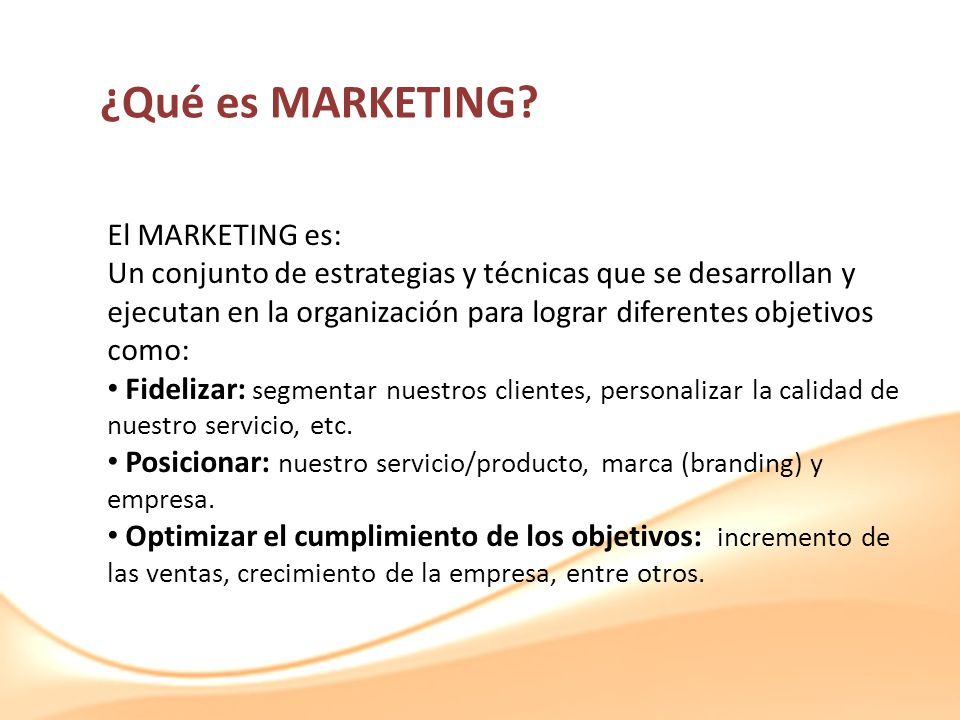 ¿Qué es MARKETING El MARKETING es: