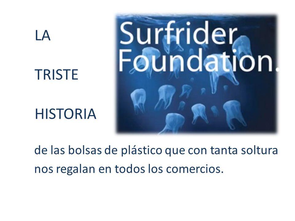 LA TRISTE HISTORIA de las bolsas de plástico que con tanta soltura