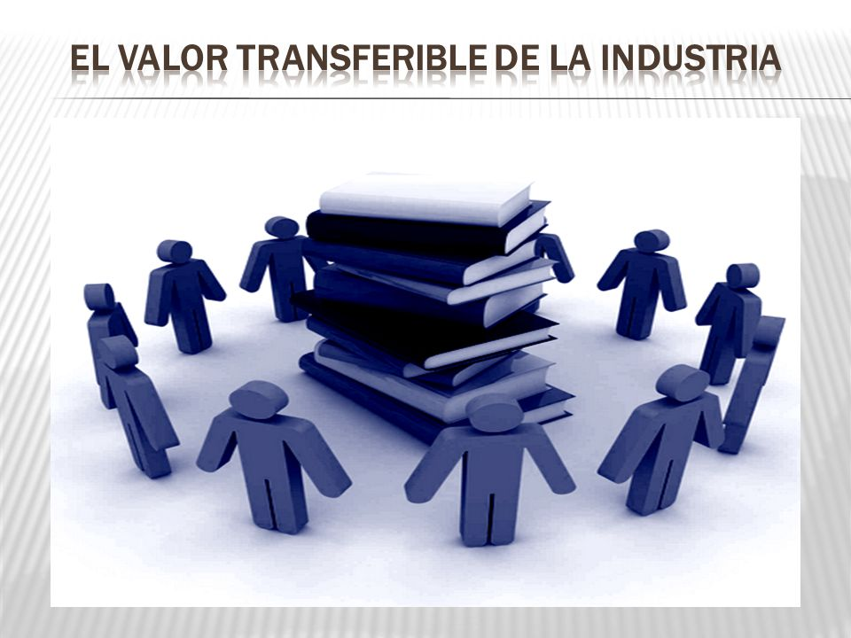 El valor transferible de la industria