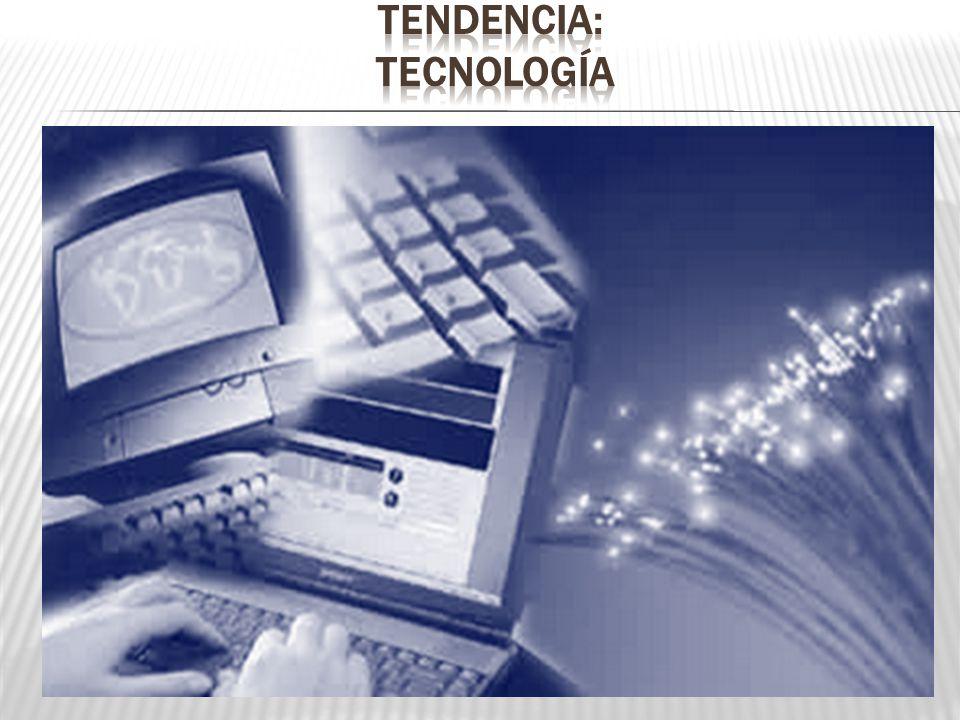 Tendencia: tecnología