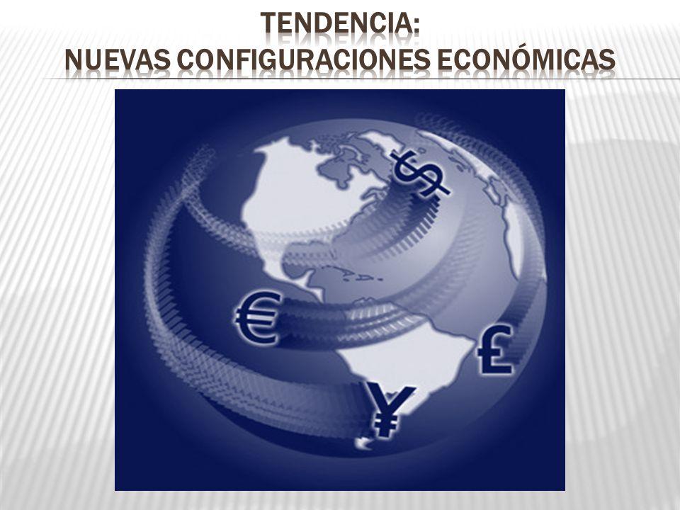 Nuevas configuraciones económicas