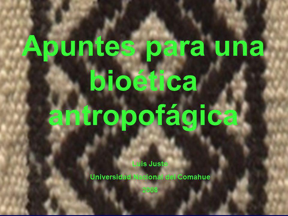 Apuntes para una bioética antropofágica