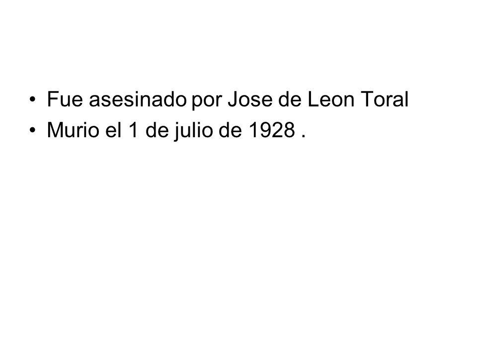 Fue asesinado por Jose de Leon Toral