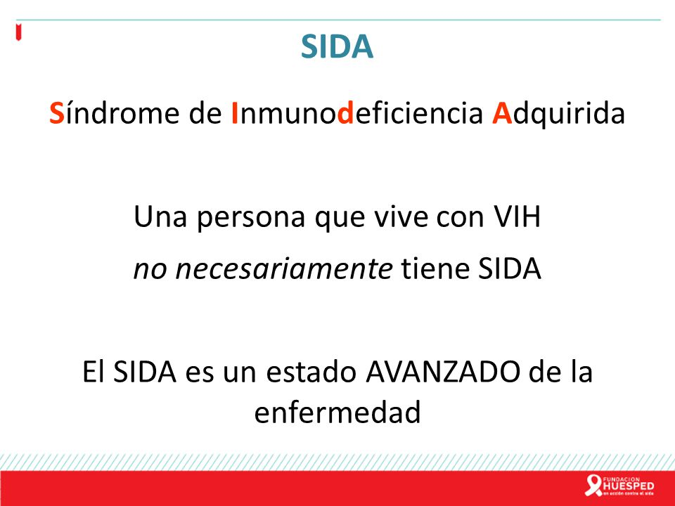 SIDA Síndrome de Inmunodeficiencia Adquirida