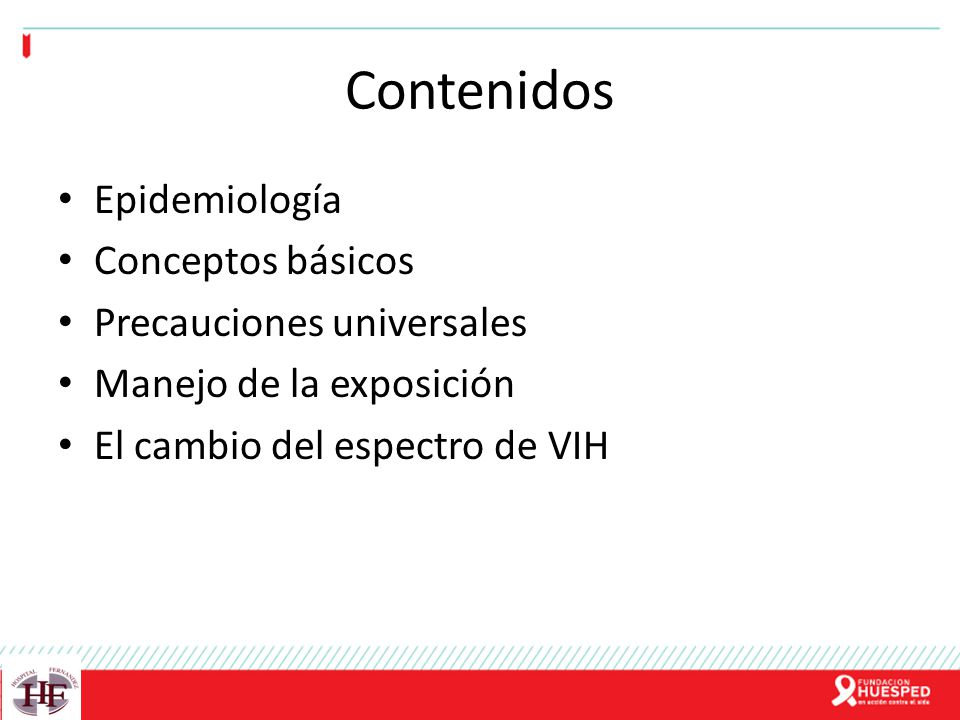 Contenidos Epidemiología Conceptos básicos Precauciones universales