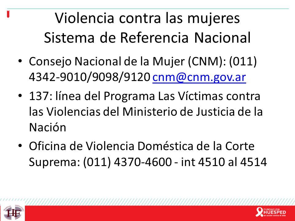 Violencia contra las mujeres Sistema de Referencia Nacional