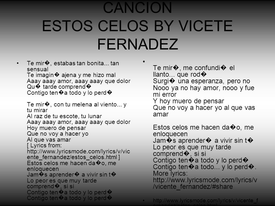 CANCION ESTOS CELOS BY VICETE FERNADEZ