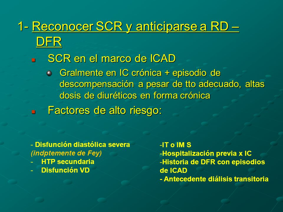 1- Reconocer SCR y anticiparse a RD – DFR