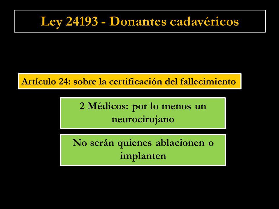 Ley 24193 - Donantes cadavéricos