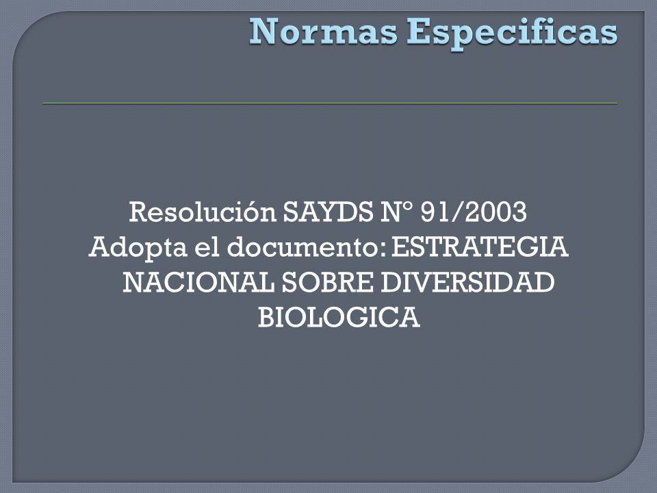 Adopta el documento: ESTRATEGIA NACIONAL SOBRE DIVERSIDAD BIOLOGICA