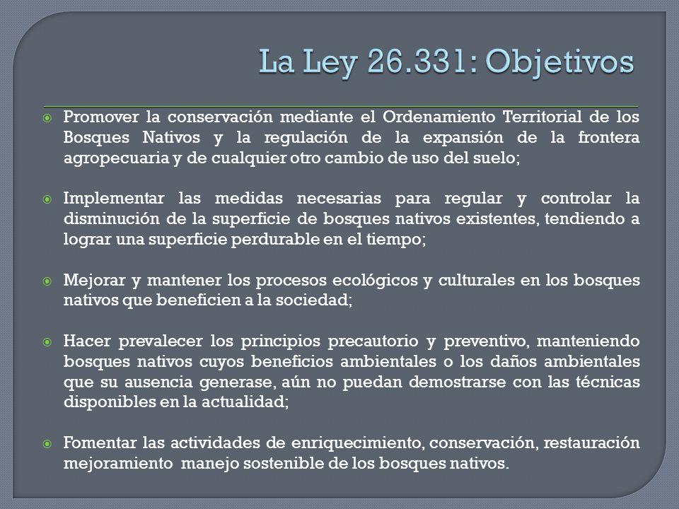 La Ley 26.331: Objetivos