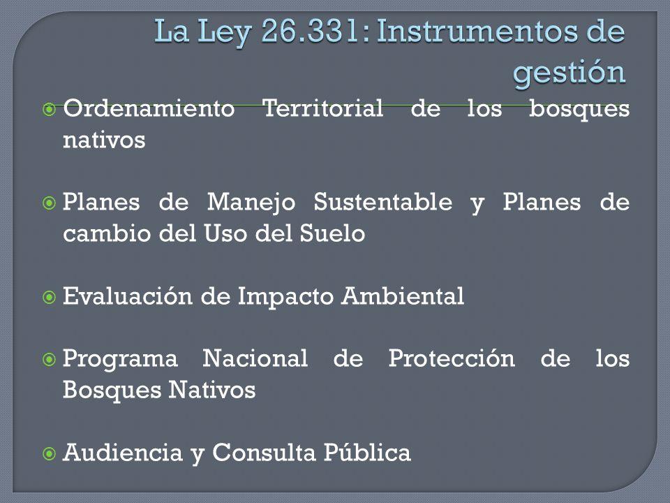 La Ley 26.331: Instrumentos de gestión