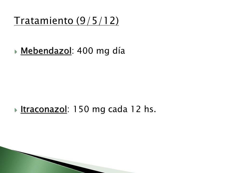 Tratamiento (9/5/12) Mebendazol: 400 mg día