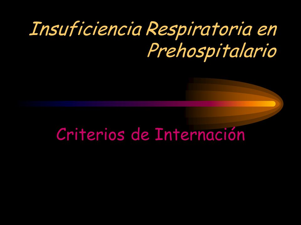 Insuficiencia Respiratoria en Prehospitalario