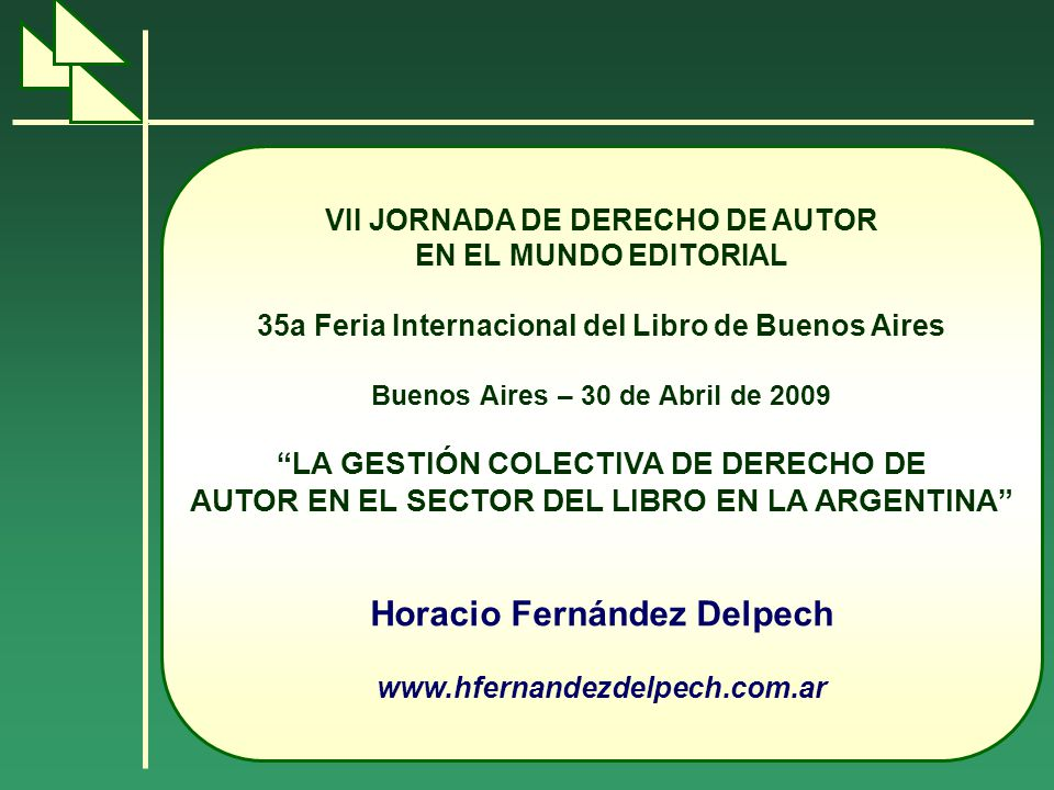 Derecho de autor Derecho exclusivo de los autores sobre la