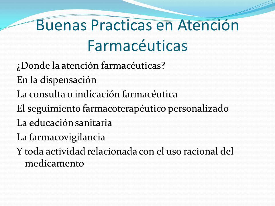 Buenas Practicas en Atención Farmacéuticas