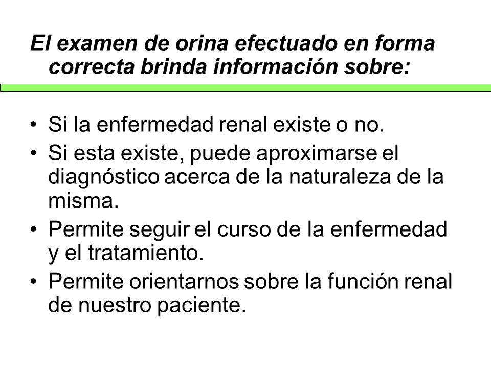 El examen de orina efectuado en forma correcta brinda información sobre:
