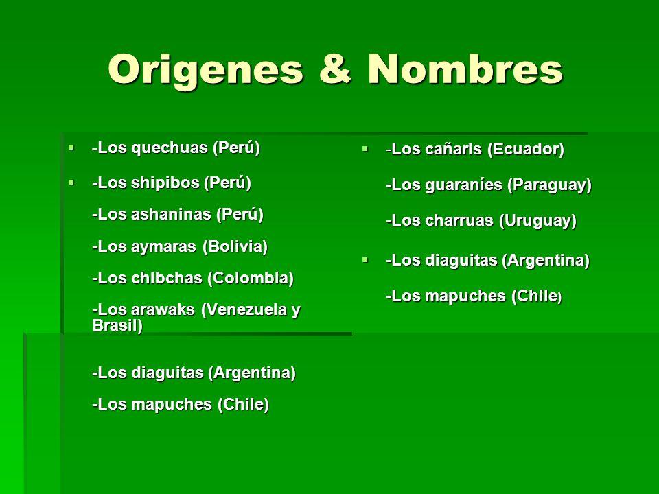 Origenes & Nombres -Los quechuas (Perú)