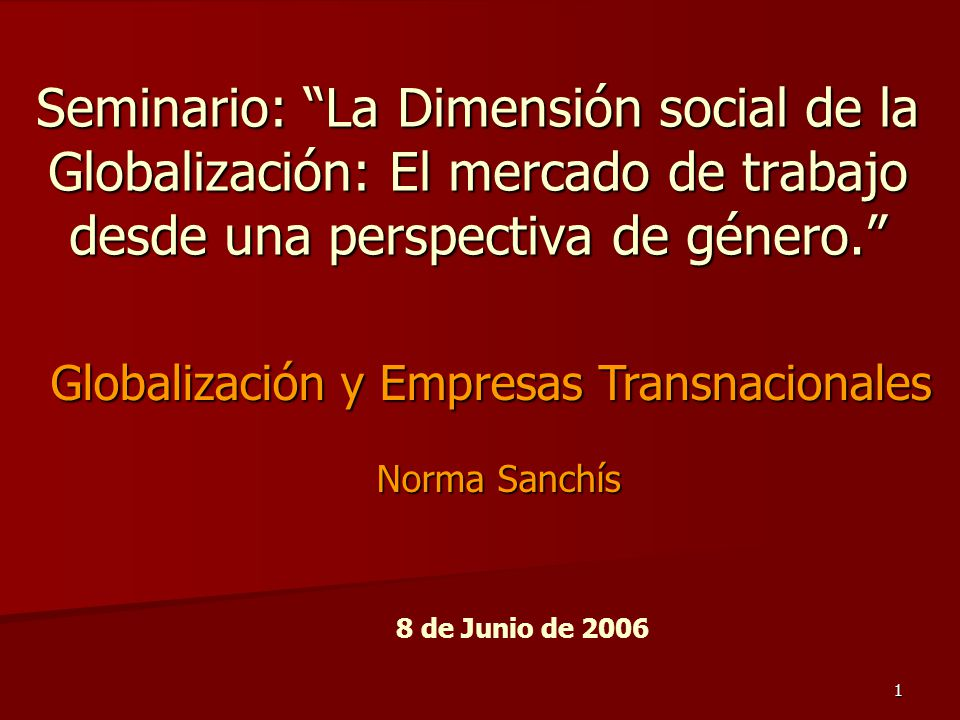 Globalización y Empresas Transnacionales Norma Sanchís