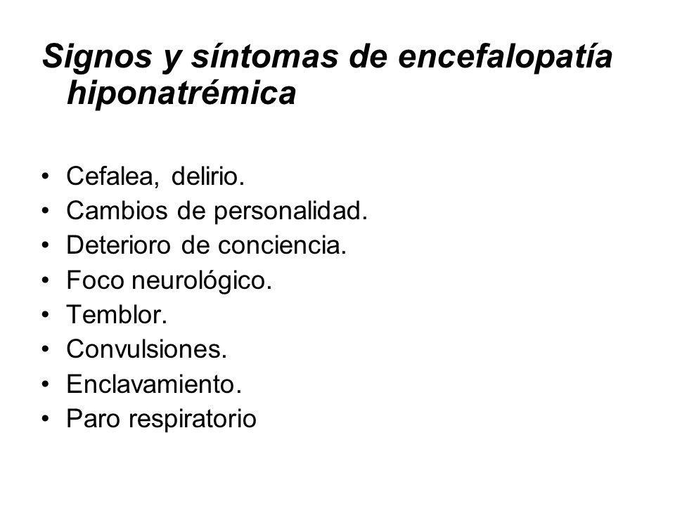 Signos y síntomas de encefalopatía hiponatrémica