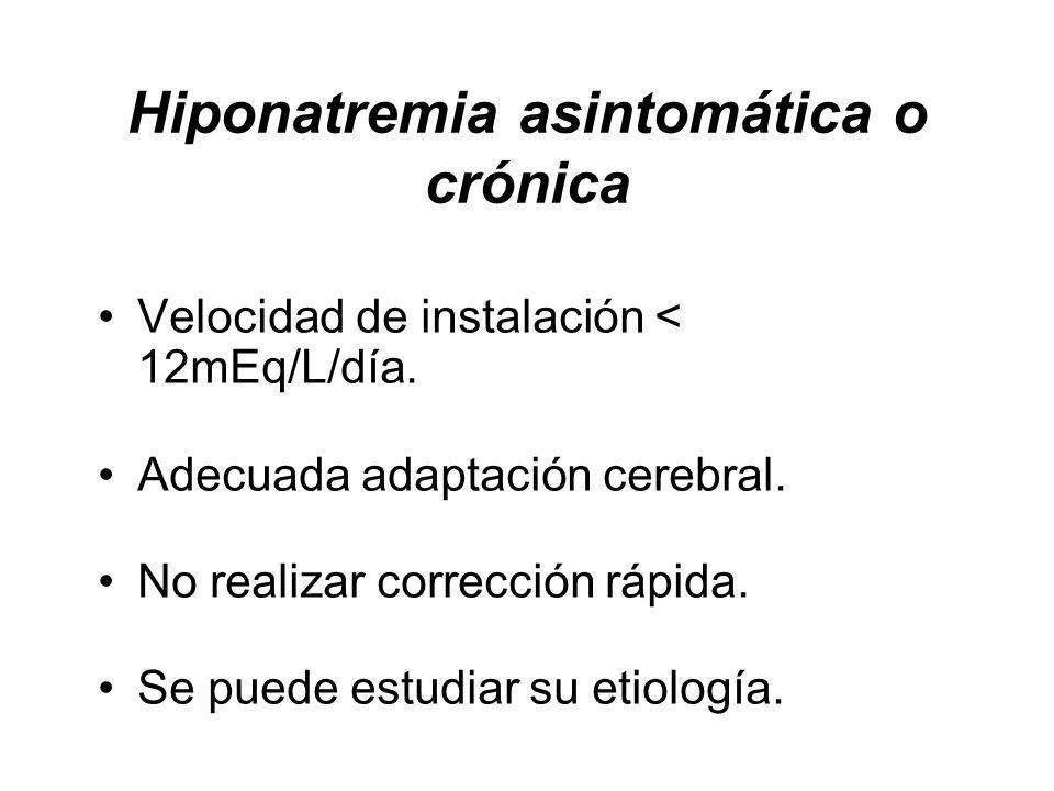 Hiponatremia asintomática o crónica