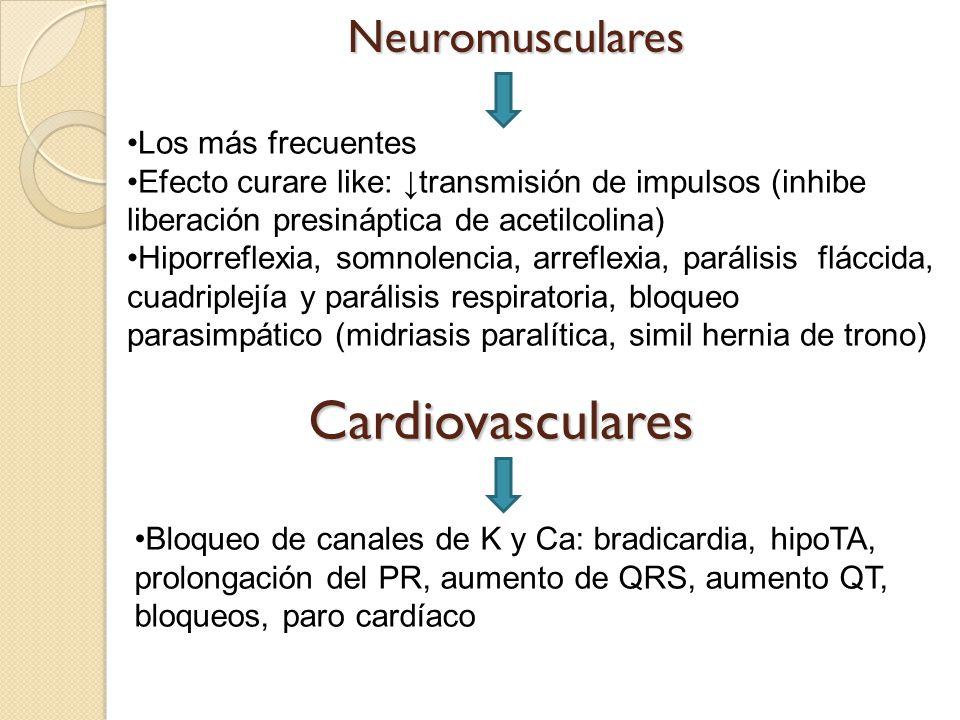 Cardiovasculares Neuromusculares Los más frecuentes