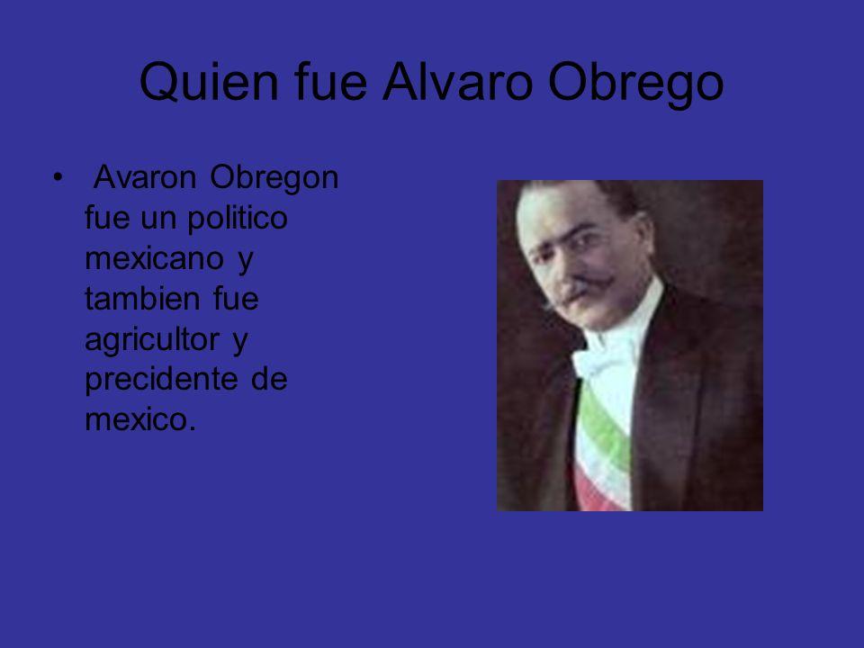 Quien fue Alvaro Obrego