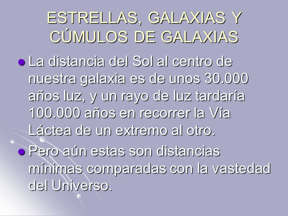 ESTRELLAS, GALAXIAS Y CÚMULOS DE GALAXIAS