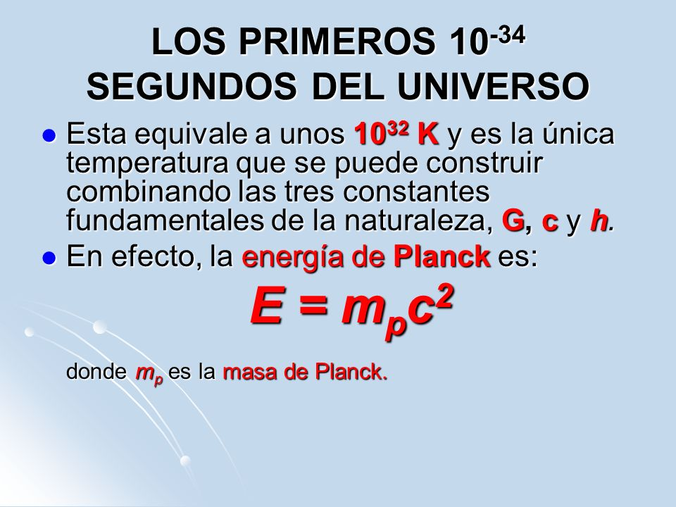 LOS PRIMEROS 10-34 SEGUNDOS DEL UNIVERSO