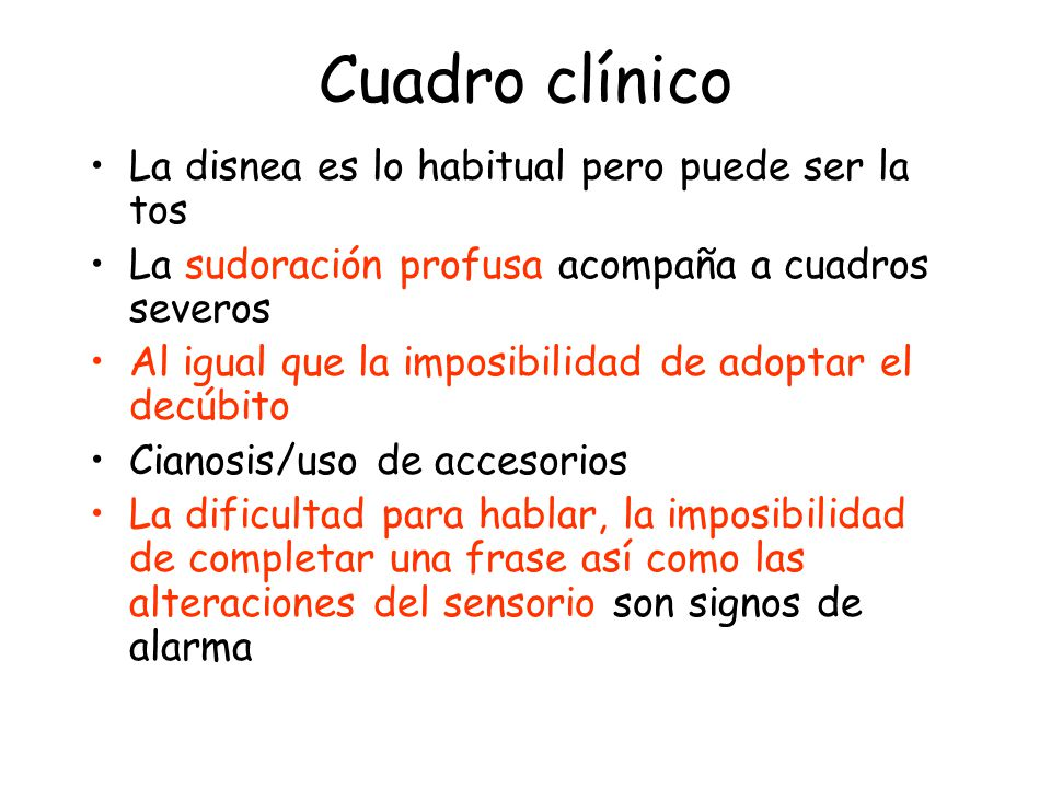 Cuadro clínico La disnea es lo habitual pero puede ser la tos