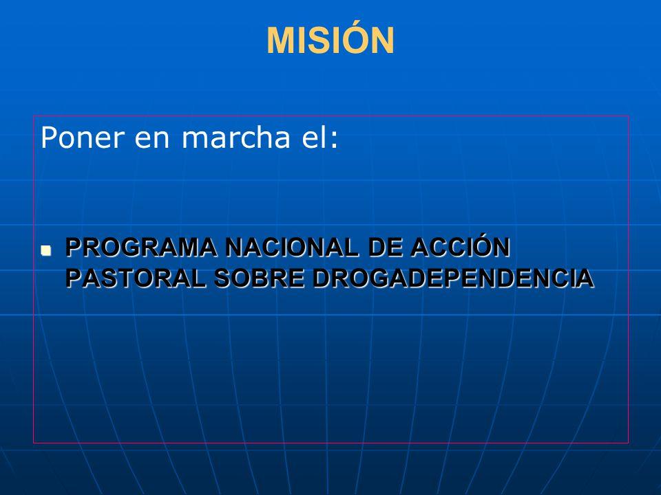 MISIÓN Poner en marcha el: