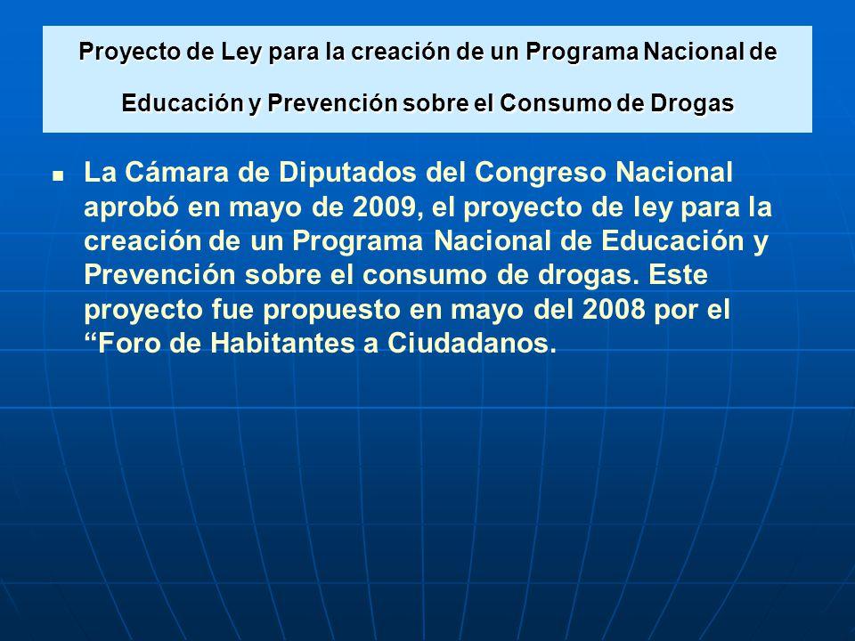 Proyecto de Ley para la creación de un Programa Nacional de Educación y Prevención sobre el Consumo de Drogas